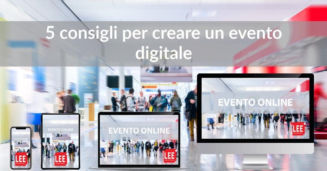 5 Consigli per creare eventi digitali